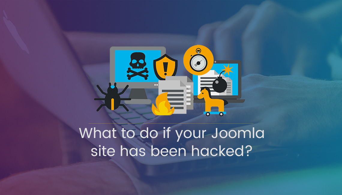 My Joomla site was hacked! How to Clean a Site