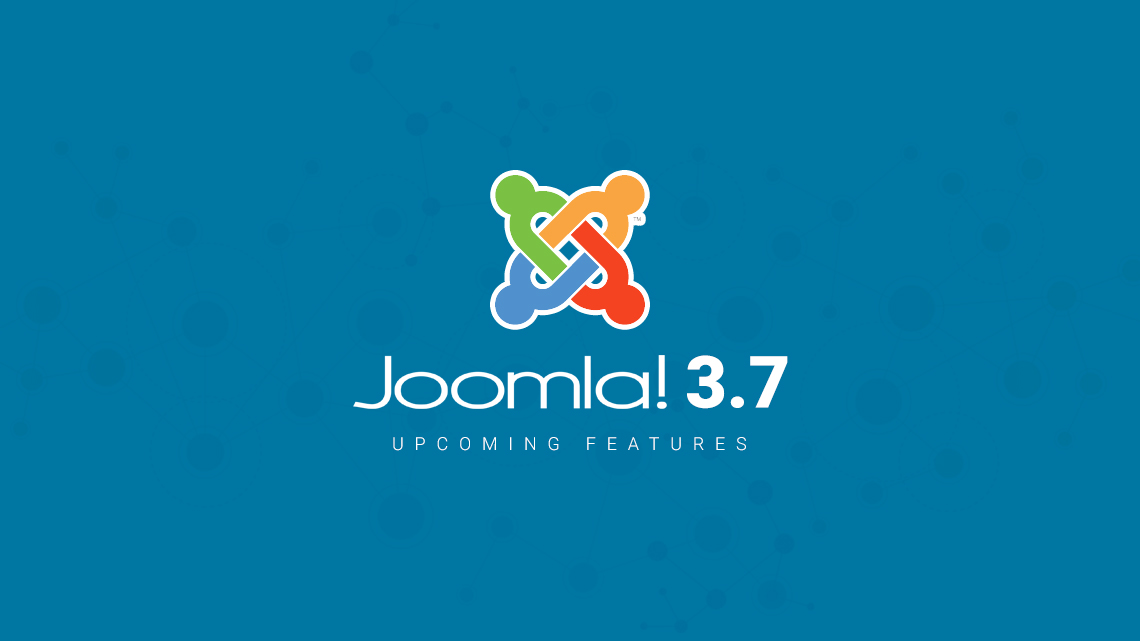 Joomla 3.7 to get custom fields, URL router and more features