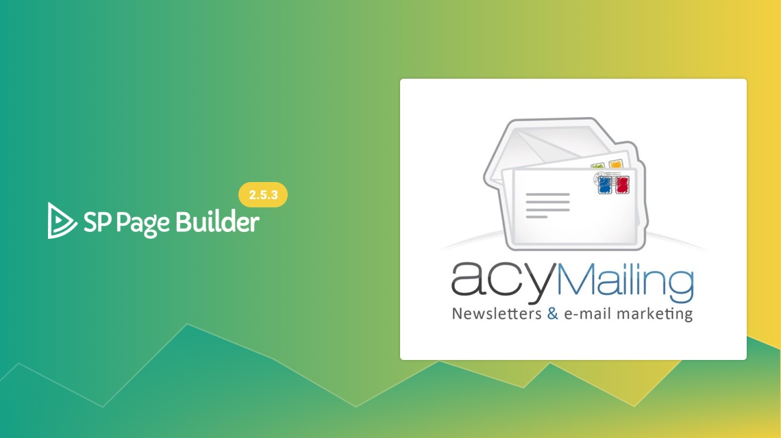 Update: SP Page Builder 2.5.3 gets AcyMailing integration with Opt-in Form addon