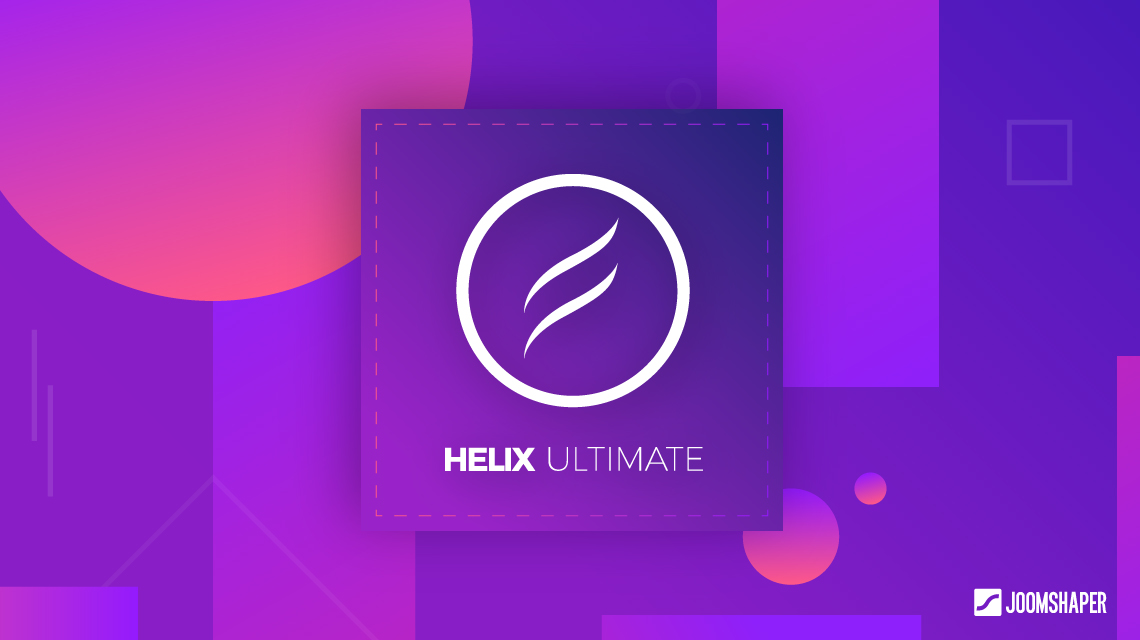 Helix Ultimate: The beginning of a new era of Joomla templates!