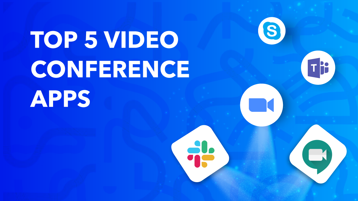 Our Top 5 Pick on Video Conferencing Apps in 2020