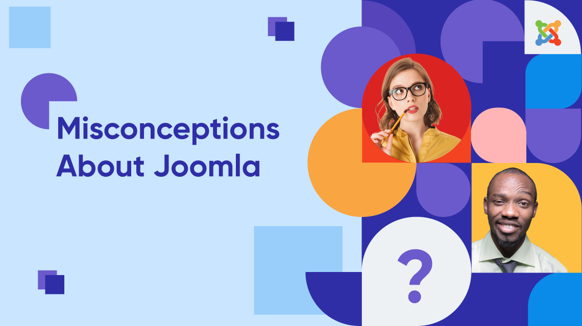 Joomla - Myths & Misconceptions You Should Know in 2020
